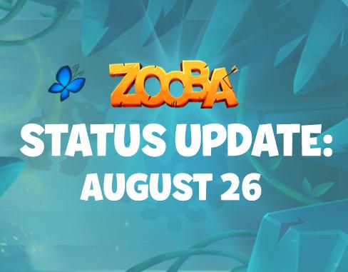 Status Update – August 26