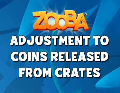 Adjustment To Coins Released From Crates